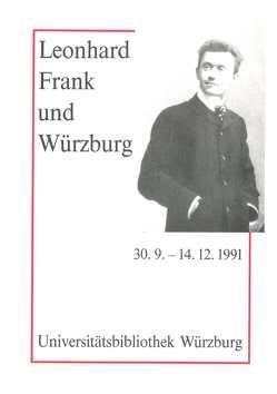 Leonhard Frank und Würzburg von Mälzer,  Gottfried