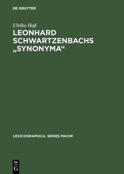 """Leonhard Schwartzenbachs """"Synonyma"""" von Hass,  Ulrike"""