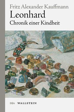 Leonhard von Kauffmann,  Fritz Alexander, Kauffmann,  Kai
