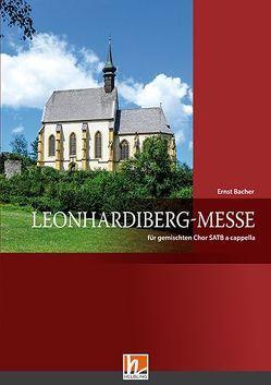 Leonhardiberg-Messe (SATB) von Bacher,  Ernst