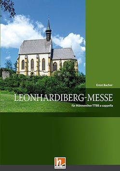 Leonhardiberg-Messe (TTBB) von Bacher,  Ernst