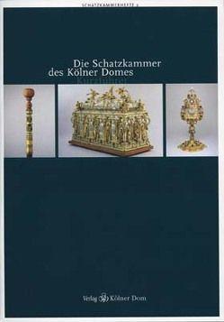 Leonie Becks, Die Schatzkammer des Kölner Domes von Becks,  Leonie