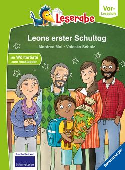 Leons erster Schultag von Mai,  Manfred, Scholz,  Valeska