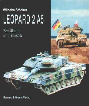Leopard 2 A5 von Stöcker,  Wilhelm