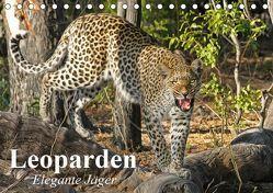 Leoparden. Elegante Jäger (Tischkalender 2019 DIN A5 quer) von Stanzer,  Elisabeth