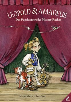 Leopold & Amadeus von Götz,  Petra, Moratti,  Michael