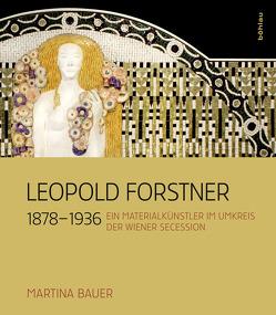 Leopold Forstner (1878–1936) von Bauer,  Martina