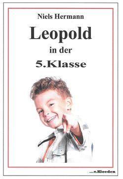 Leopold in der 5. Klasse von Hermann,  Niels