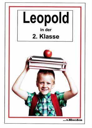 Leopold und seine Freunde / Leopold in der 2.Klasse von Hermann,  Niels