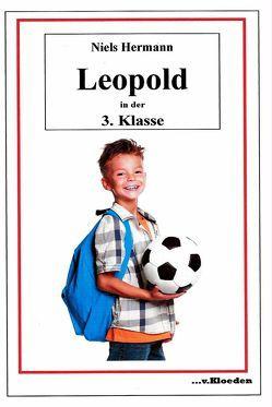 Leopold und seine Freunde / Leopold in der 3. Klasse von Hermann,  Niels