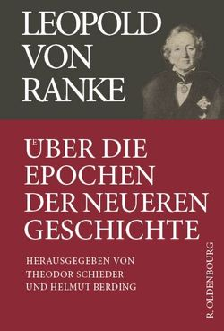 Leopold von Ranke / Über die Epochen der neueren Geschichte von Berding,  Helmut, Schieder,  Theodor