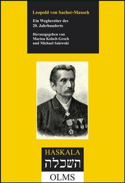 Leopold von Sacher-Masoch von Kobelt-Groch,  Marion, Salewski,  Michael