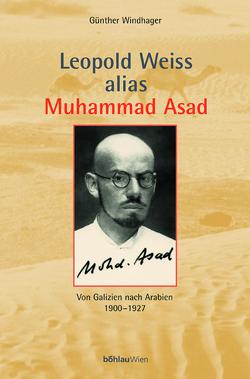 Leopold Weiss alias Muhammad Asad von Windhager,  Günther