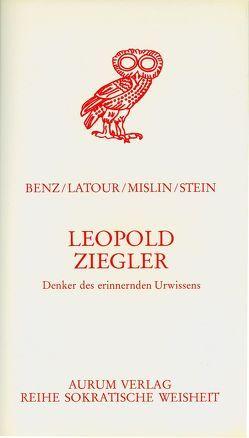 Leopold Ziegler von Benz,  Ernst, Latour,  Sophie, Mislin,  Hans, Stein,  Erwin