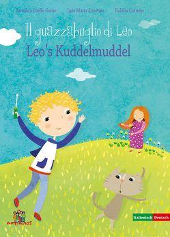 Leos Kuddelmuddel – Il guazzabuglio di Leo von Coello Game,  Verónica, Cornejo,  Eulalia, Jiménez,  Inés María, Musitelli Lopez,  Paula