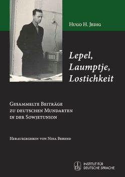 Lepel, Laumptje, Lostichkeit von Berend,  Nina, Jedig,  Hugo H.