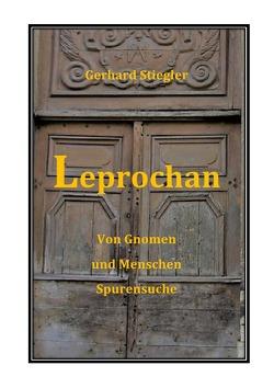 Leprochan von Stiegler,  Gerhard