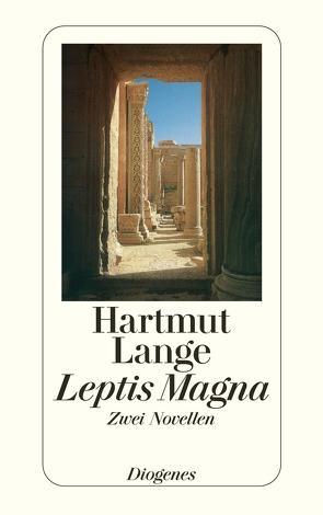 Leptis Magna von Lange,  Hartmut