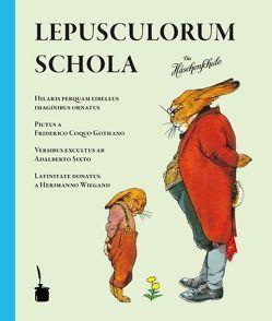 Lepusculorum Schola von Koch-Gotha,  Friedrich, Sixtus,  Adalbert, Wiegand,  Hermann
