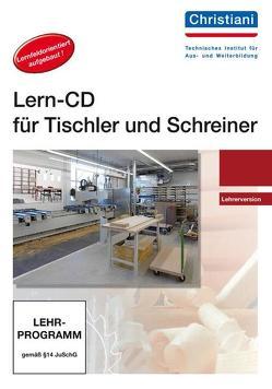 Lern-CD für Tischler und Schreiner – Lehrerversion von Laager,  Melchior