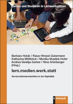 lern.medien.werk.statt. von Grünberger,  Nina, Himpsl-Gutermann,  Klaus, Holub,  Barbara, Mittlböck,  Katharina, Musilek-Hofer,  Monika, Varelija-Gerber,  Andrea