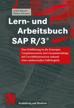 Lern- und Arbeitsbuch SAP R/3® von Maassen,  André, Schoenen,  Markus