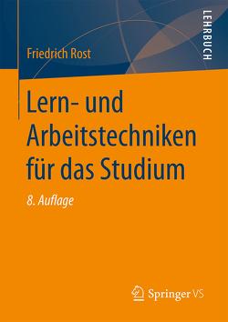 Lern- und Arbeitstechniken für das Studium von Rost,  Friedrich
