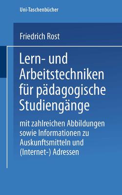 Lern- und Arbeitstechniken für pädagogische Studiengänge von Rost,  Friedrich