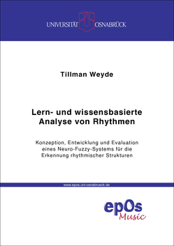 Lern- und wissensbasierte Analyse von Rhythmen von Weyde,  Tillman