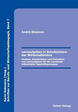 Lernaufgaben in Schulbüchern der Wirtschaftslehre von Bloemen,  André