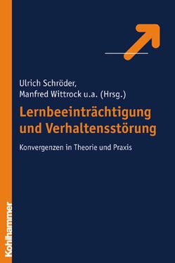 Lernbeeinträchtigung und Verhaltensstörung von Schröder,  Ulrich, Wittrock,  Manfred