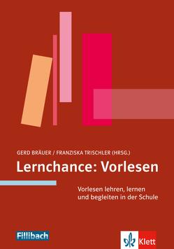 Lernchance: Vorlesen von Bräuer,  Gerd, Trischler,  Franziska