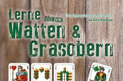 Lerne Böhmisch Watten & Grasobern von Rohrmayer,  Erich