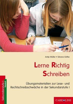 Lerne Richtig Schreiben von Göthe,  Silvana, Müller,  Antje