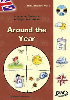 Lernen an Stationen im Englischunterricht: Around the Year (inkl. CD) von Uhlemann-Warzel,  Nadine