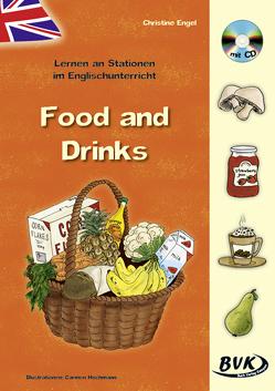 Lernen an Stationen im Englischunterricht: Food and Drinks (inkl. CD) von Altgen,  Christine
