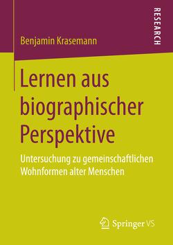 Lernen aus biographischer Perspektive von Krasemann,  Benjamin