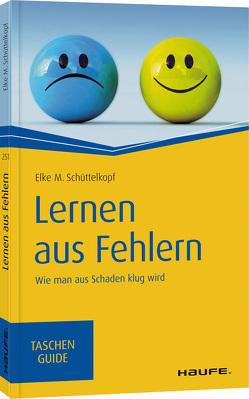 Lernen aus Fehlern von Schüttelkopf,  Elke M.