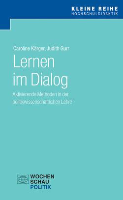 Lernen im Dialog von Gurr,  Judith, Kärger,  Caroline