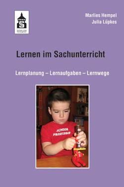 Lernen im Sachunterricht von Hempel,  Marlies, Lüpkes,  Julia