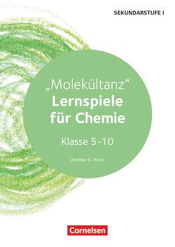 """Lernen im Spiel Sekundarstufe I / """"Molekültanz"""" – Lernspiele für Chemie von Harm,  Andreas G."""