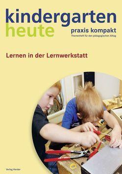 Lernen in der Lernwerkstatt von Schaarschmidt,  Monika