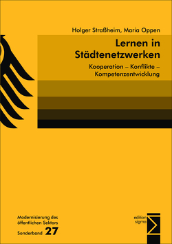 Lernen in Städtenetzwerken von Oppen,  Maria, Straßheim,  Holger