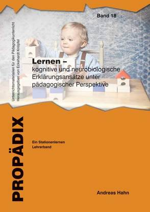 Lernen – kognitive und neurobiologische Erklärungsansätze unter pädagogischer Perspektive von Hahn,  Andreas