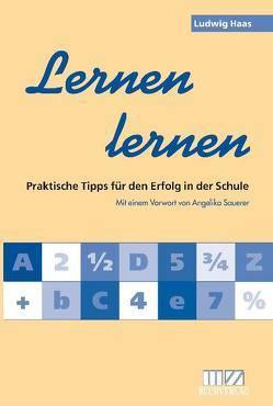 Lernen lernen von Haas,  Ludwig, Sauerer,  Angelika