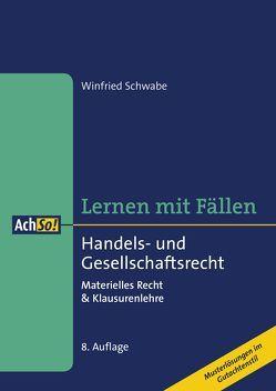 Lernen mit Fällen Handels- und Gesellschaftsrecht von Schwabe,  Winfried