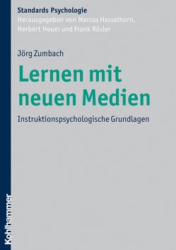 Lernen mit neuen Medien von Hasselhorn,  Marcus, Heuer,  Herbert, Roesler,  Frank, Zumbach,  Jörg