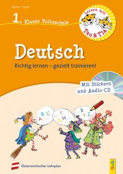 Lernen mit Teo und Tia Deutsch – 1. Klasse Volksschule mit CD von Mueller,  Verena, Seelmann,  Cornelia, Stoifl,  Erika