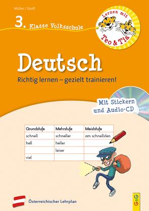 Lernen mit Teo und Tia Deutsch – 3. Klasse Volksschule mit CD von Mueller,  Verena, Seelmann,  Cornelia, Stoifl,  Erika