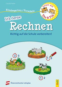 Lernen mit Teo und Tia – Ich lerne Rechnen – Kindergarten/Vorschule von Broska,  Elke, Haider,  Claudia